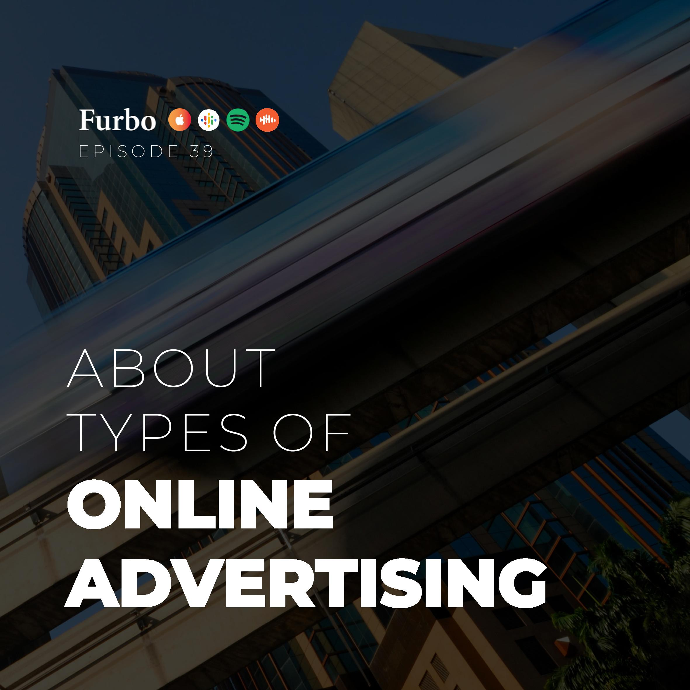 E39: Types of Advertising | قسمت سی و نه: انواع تبلیغات آنلاین
