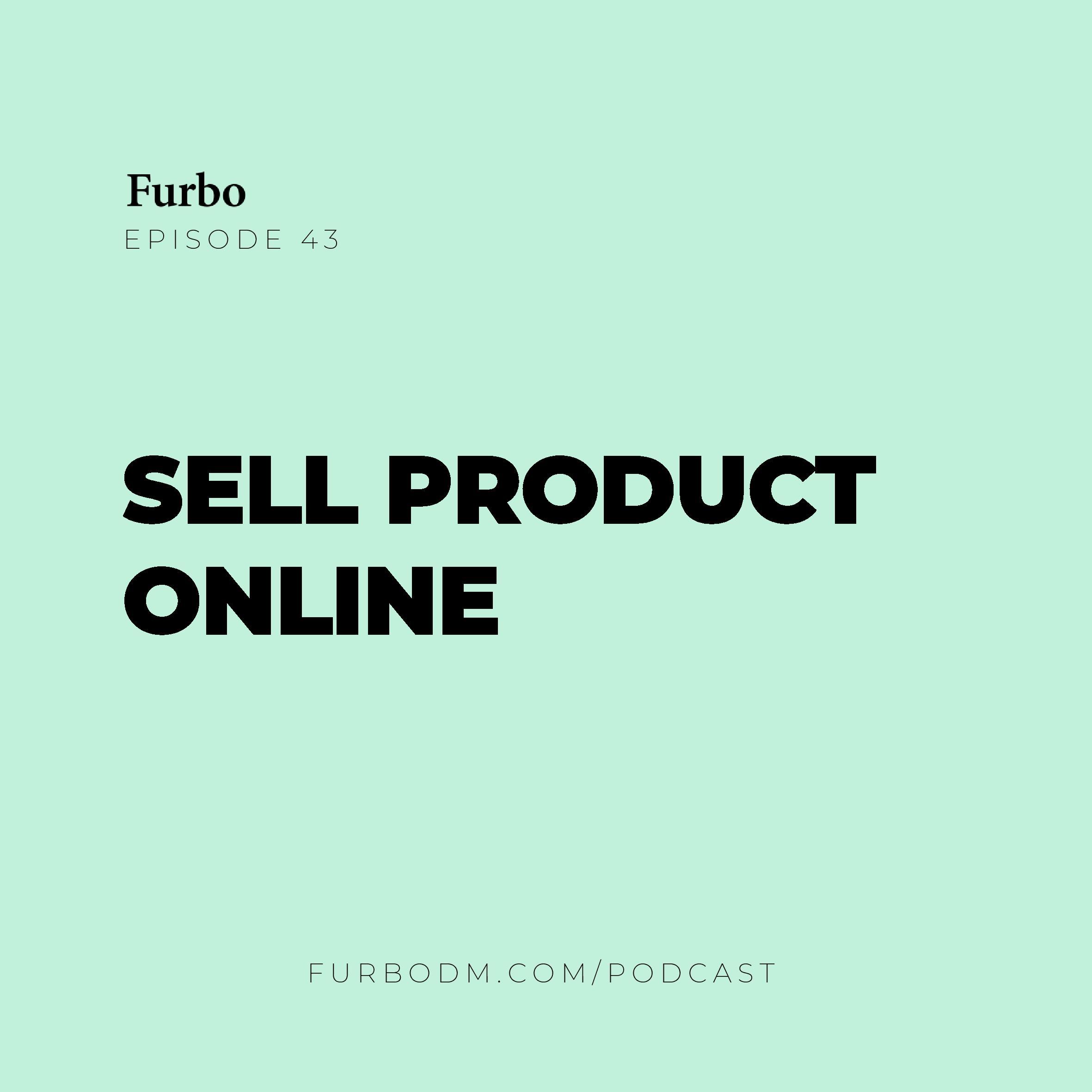 E43: Sell Product Online   راههای فروش آنلاین محصول کدامند؟
