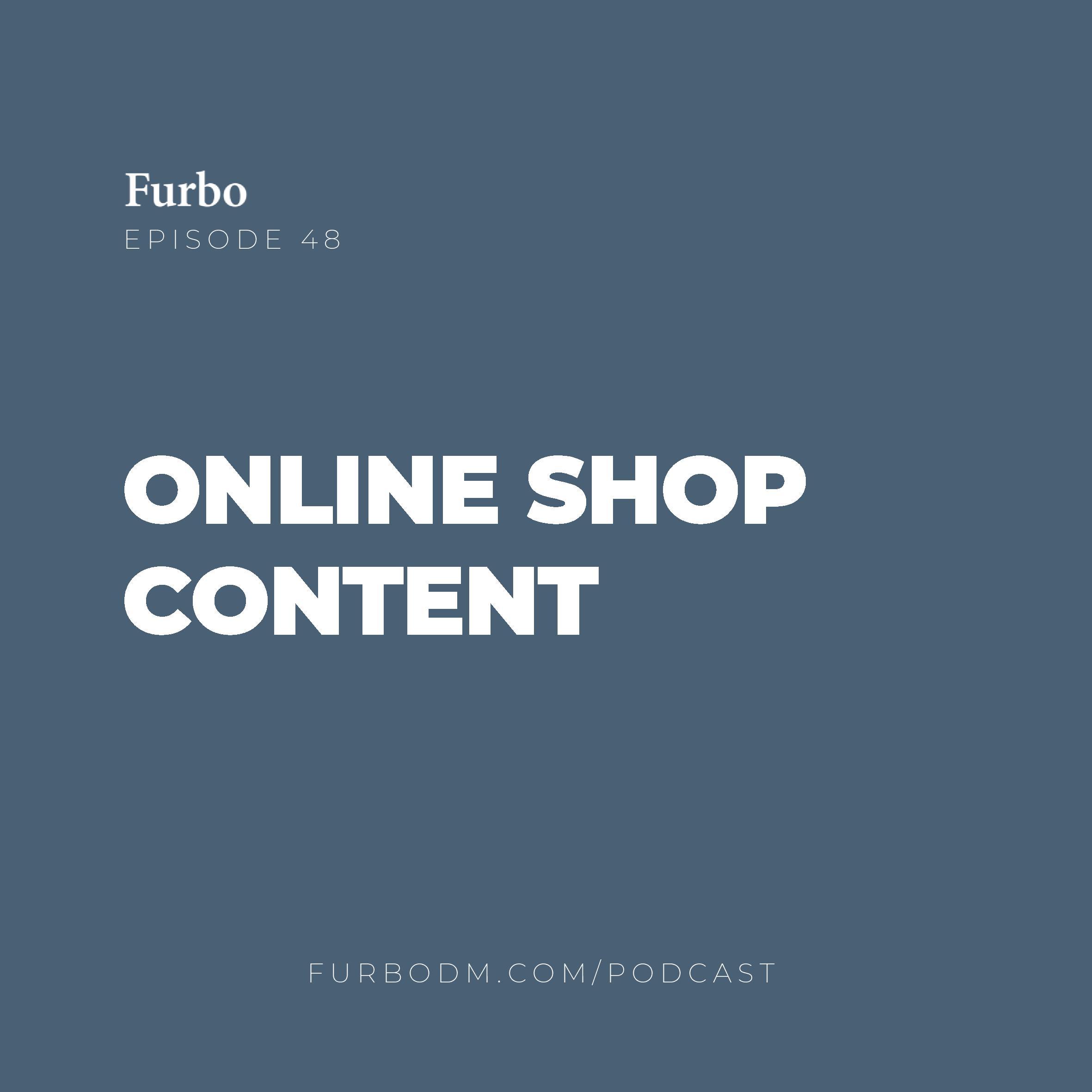 E48: Online Shop Content | تولید محتوا در فروشگاه اینترنتی چطور باید انجام شود؟