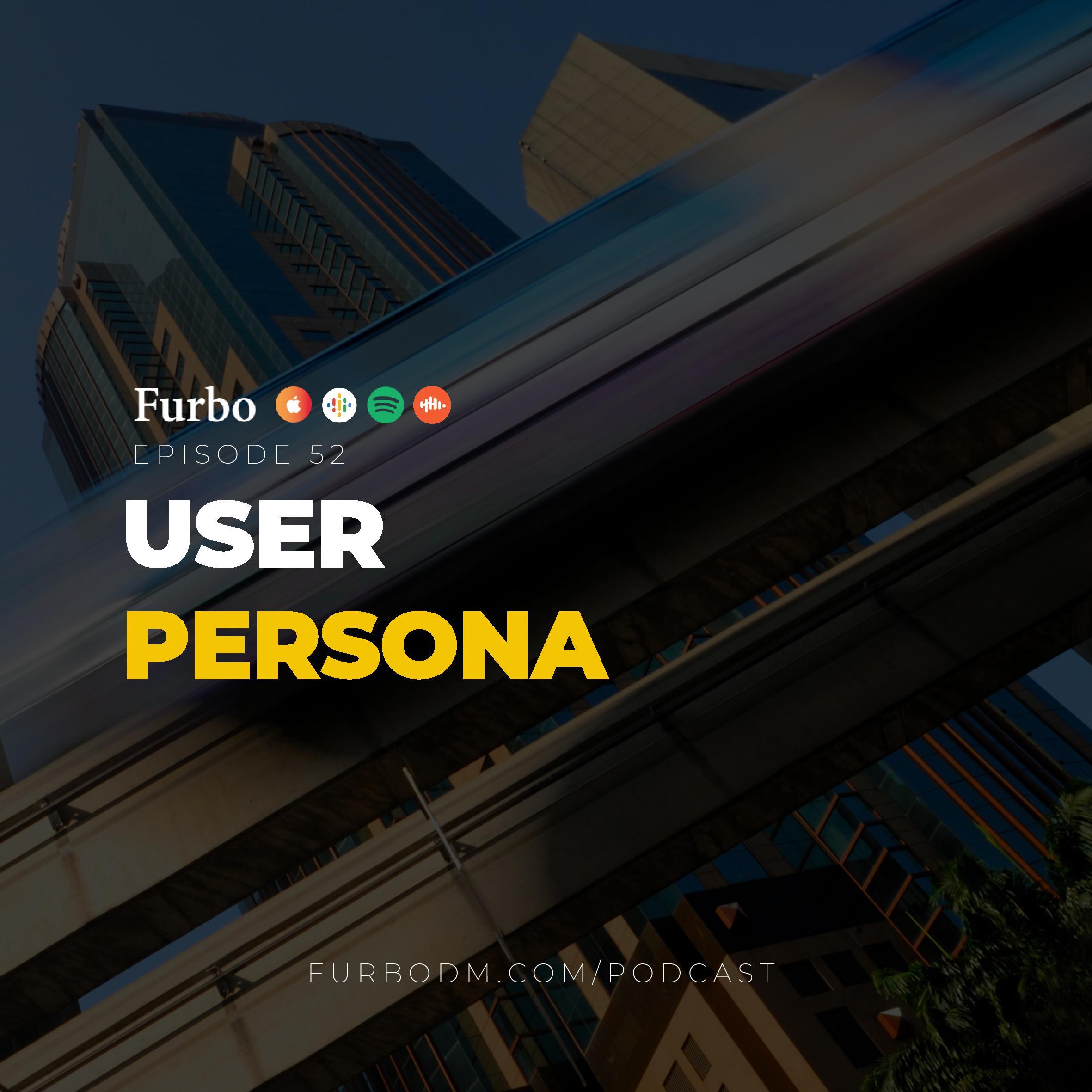 E52: Persona   پرسونا چیست و چطور با طراحی پرسونای مخاطب تولید محتوا را هدفمند کنیم؟